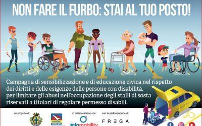 """""""Non fare il furbo: stai al tuo post!"""": una campagna contro l'occupazione abusiva degli stalli per disabili"""